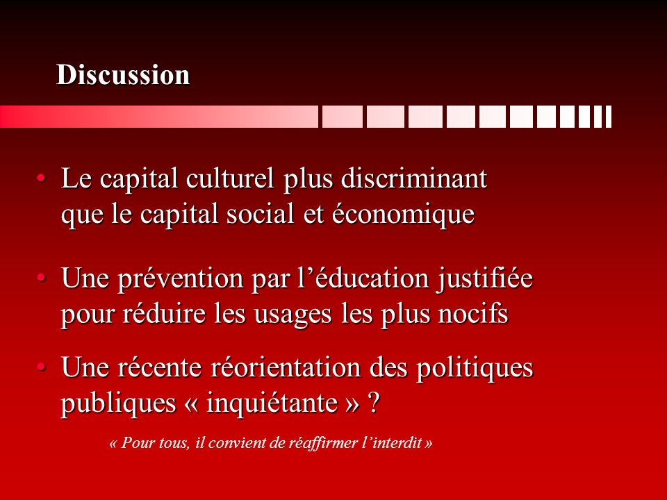 Discussion Le capital culturel plus discriminant que le capital social et économiqueLe capital culturel plus discriminant que le capital social et éco