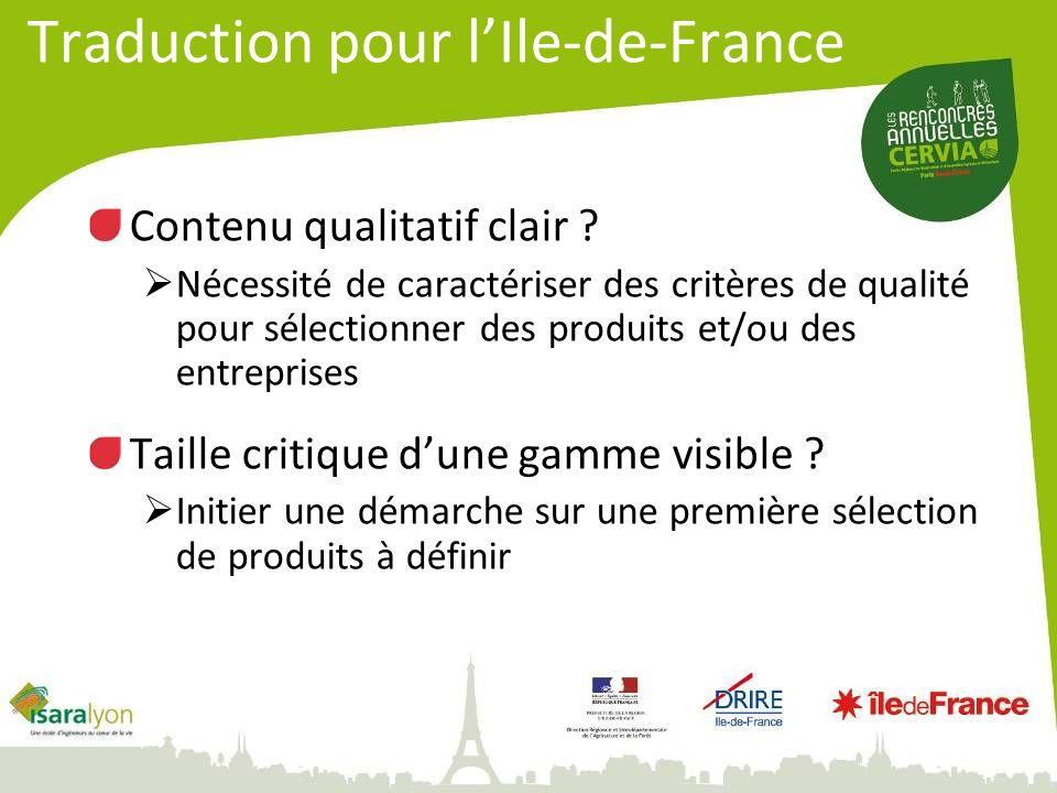 Traduction pour lIle-de-France Contenu qualitatif clair ? Nécessité de caractériser des critères de qualité pour sélectionner des produits et/ou des e