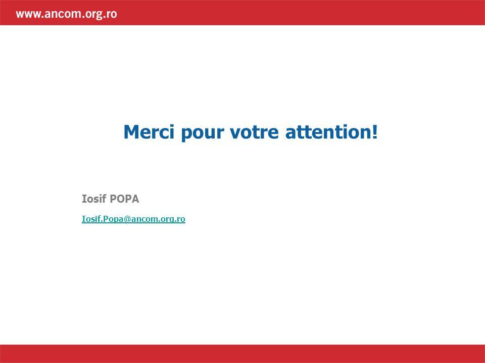 Iosif POPA Iosif.Popa@ancom.org.ro Merci pour votre attention!