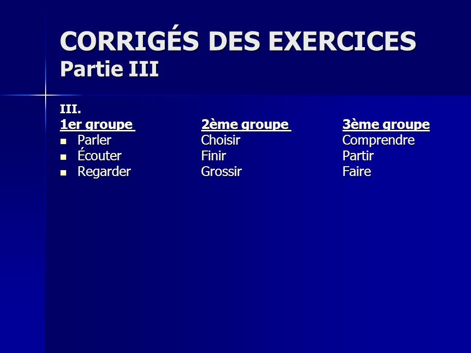 CORRIGÉS DES EXERCICES Partie II II.