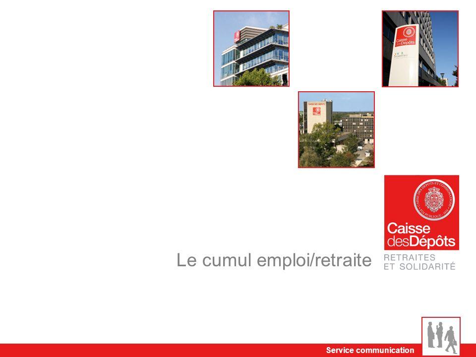 Service communication Le cumul emploi/retraite