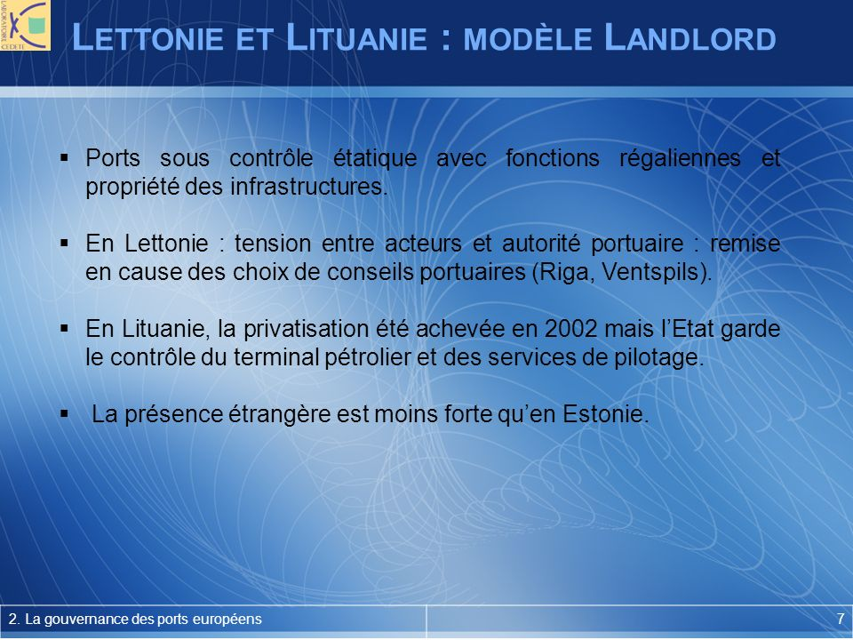 L ETTONIE ET L ITUANIE : MODÈLE L ANDLORD 2.