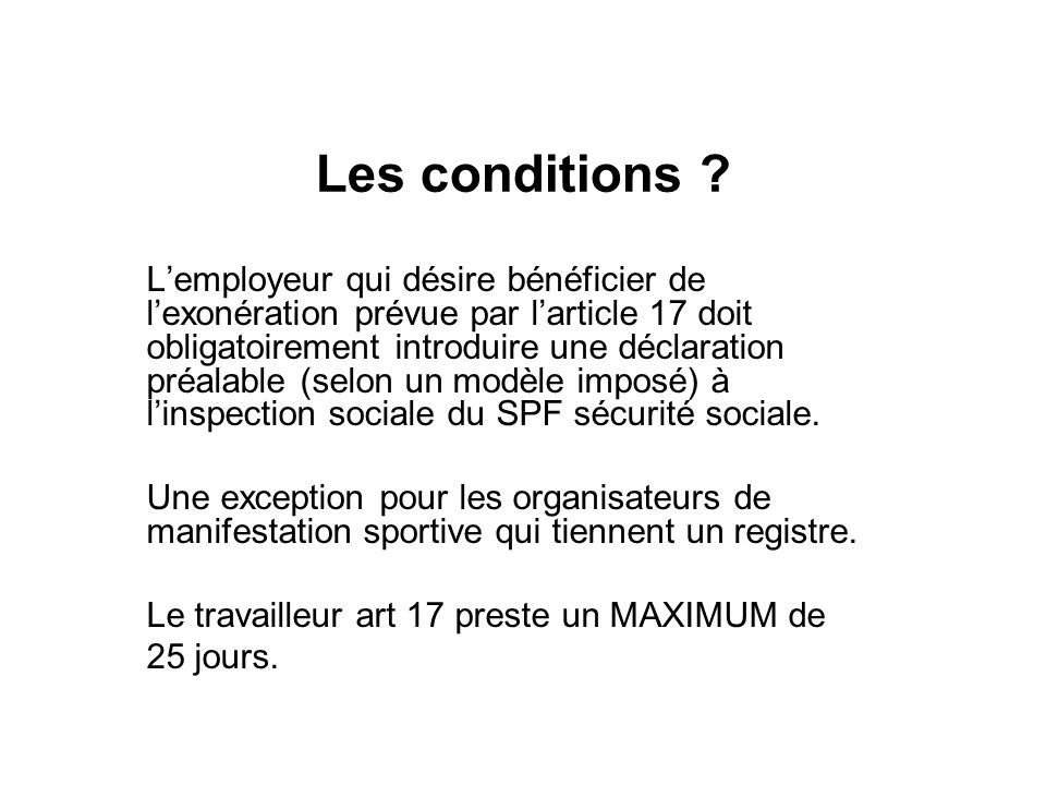 Les conditions .