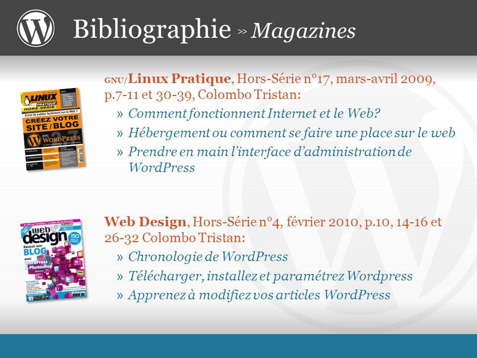 GNU/ Linux Pratique, Hors-Série n°17, mars-avril 2009, p.7-11 et 30-39, Colombo Tristan: » Comment fonctionnent Internet et le Web.