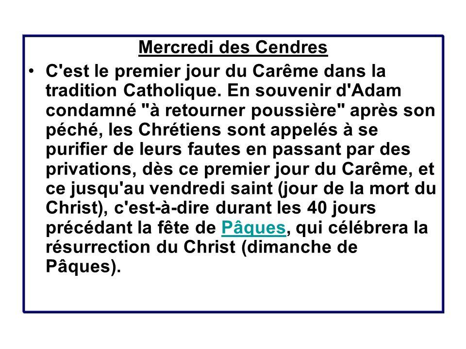 La période du Carnaval est représentée par deux importantes journées : Le Mercredi des cendres et Le Mardi Gras