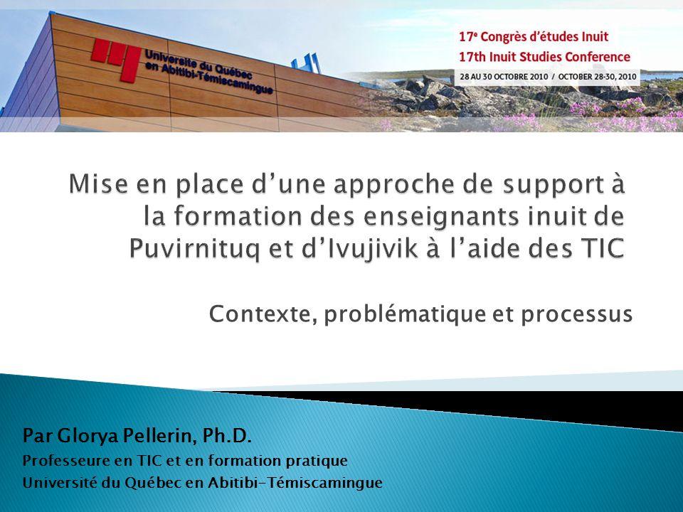Contexte, problématique et processus Par Glorya Pellerin, Ph.D.