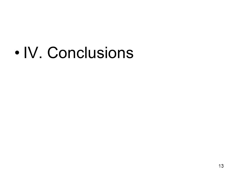 13 IV. Conclusions