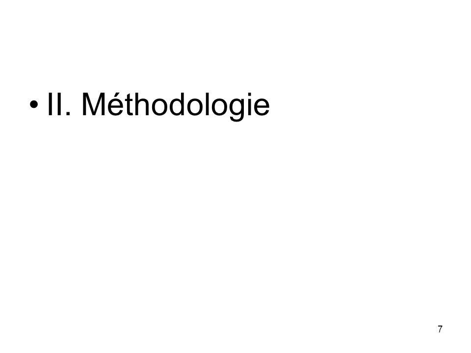 7 II. Méthodologie