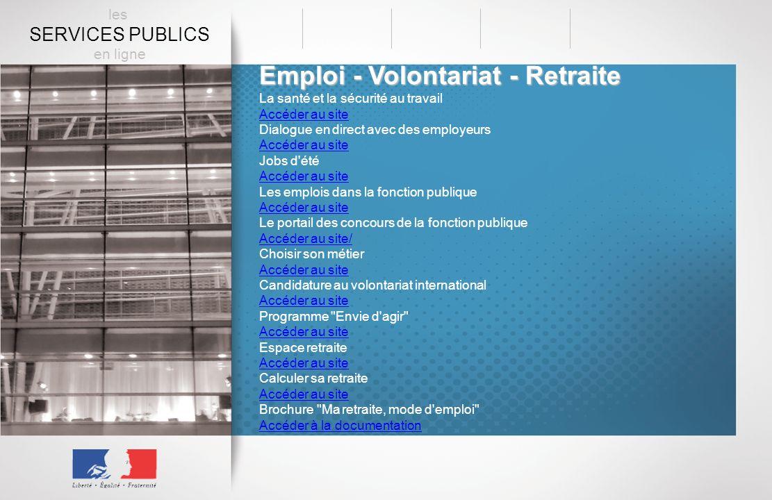 Emploi - Volontariat - Retraite La santé et la sécurité au travail Accéder au site Dialogue en direct avec des employeurs Accéder au site Jobs d'été A