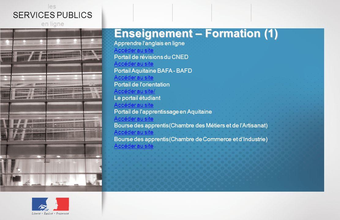 Enseignement – Formation (1) Apprendre l'anglais en ligne Accéder au site Portail de révisions du CNED Accéder au site Portail Aquitaine BAFA - BAFD A