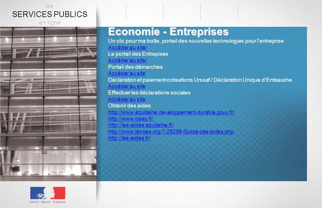Economie - Entreprises Un clic pour ma boîte, portail des nouvelles technologies pour l'entreprise Accéder au site/ Le portail des Entrepises Accéder