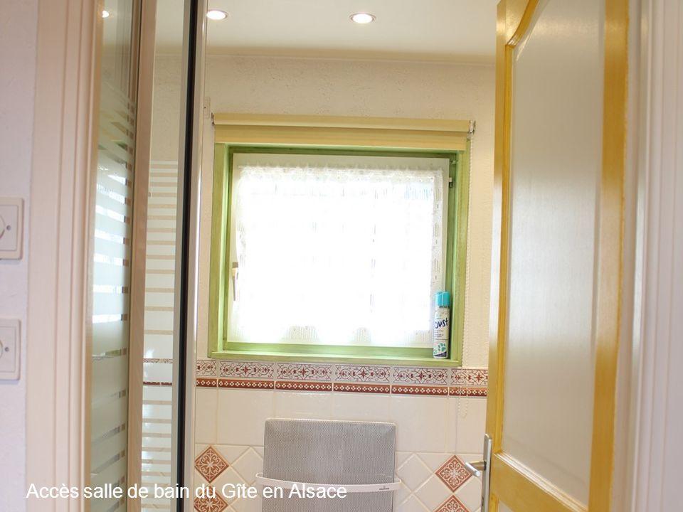 Accès salle de bain du Gîte en Alsace