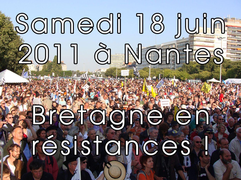 Toutes et tous à Nantes le samedi 18 juin 2011 .
