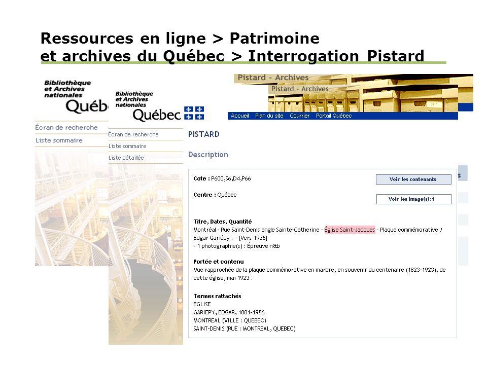 Ressources en ligne > Patrimoine et archives du Québec > Interrogation Pistard