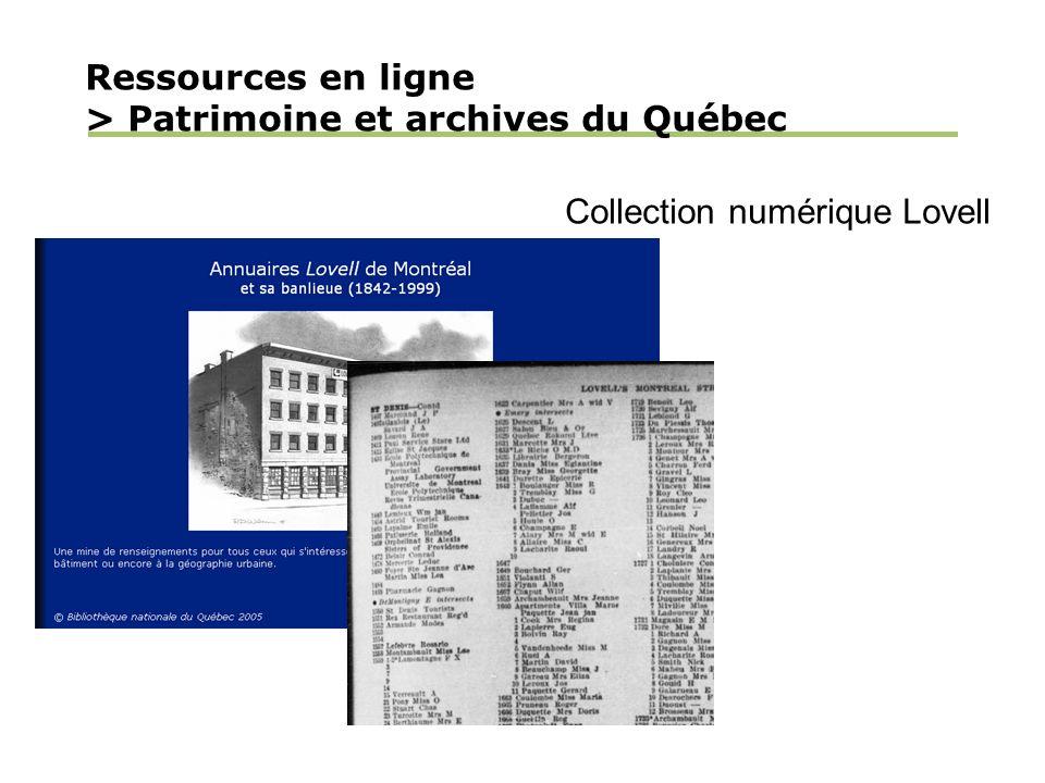 Ressources en ligne > Patrimoine et archives du Québec Collection numérique Lovell