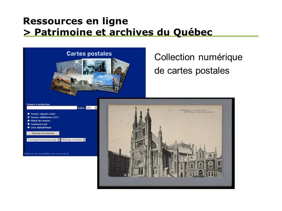 Ressources en ligne > Patrimoine et archives du Québec Collection numérique de cartes postales