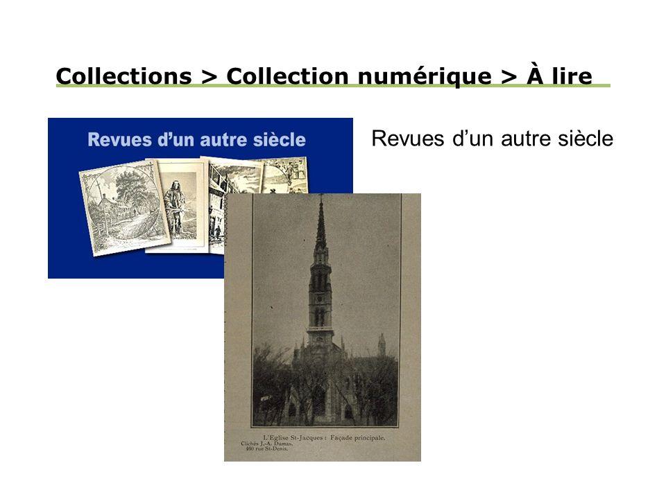 Collections > Collection numérique > À lire Revues dun autre siècle