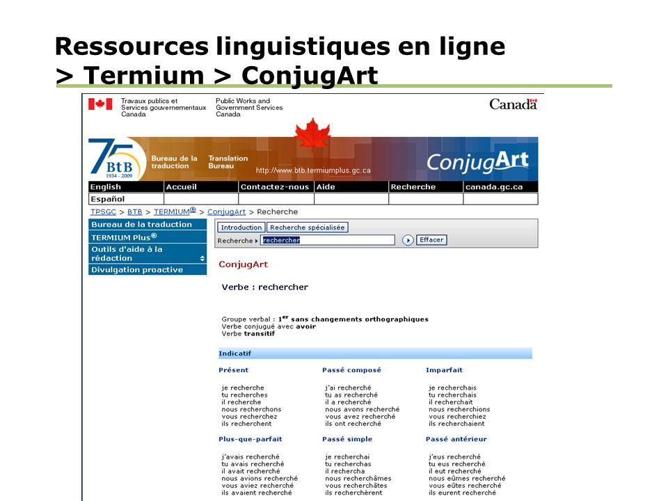 Ressources linguistiques en ligne > Termium > ConjugArt