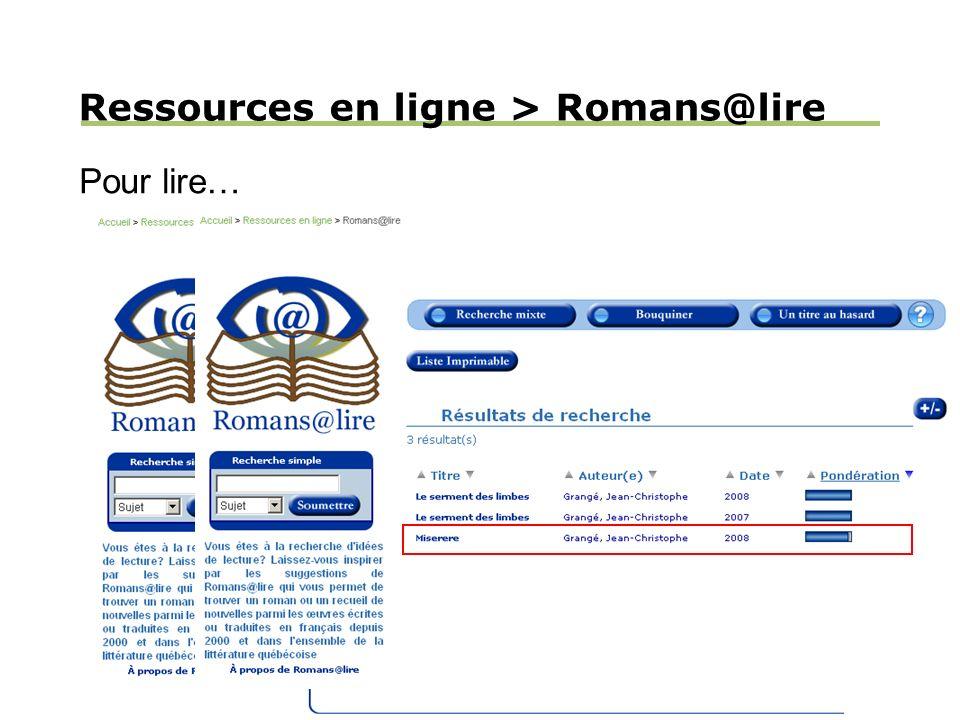 Ressources en ligne > Romans@lire Pour lire…
