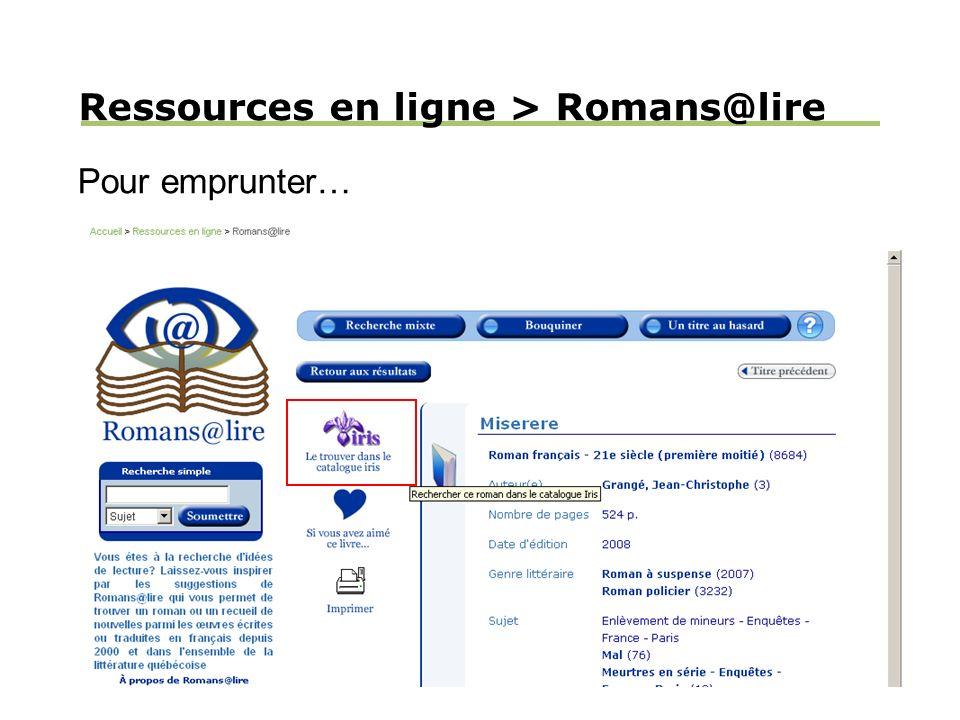 Ressources en ligne > Romans@lire Pour emprunter…