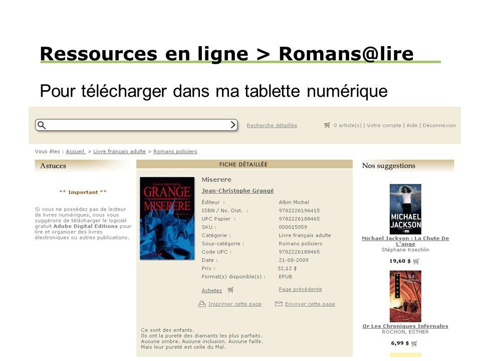 Ressources en ligne > Romans@lire Pour télécharger dans ma tablette numérique