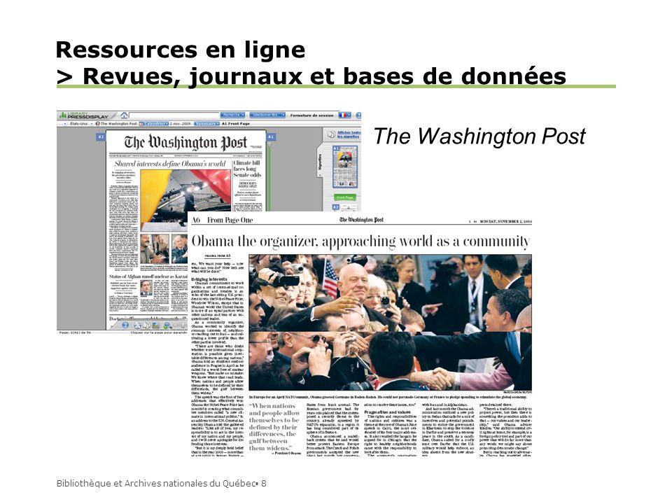 Bibliothèque et Archives nationales du Québec 8 Ressources en ligne > Revues, journaux et bases de données The Washington Post
