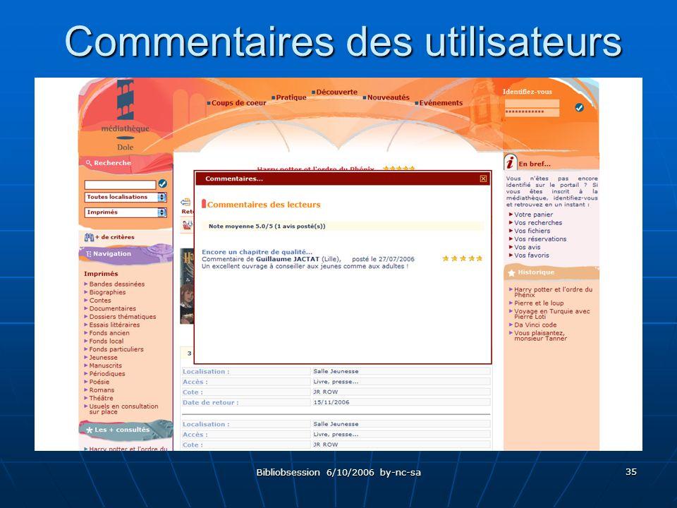 Bibliobsession 6/10/2006 by-nc-sa 35 Commentaires des utilisateurs