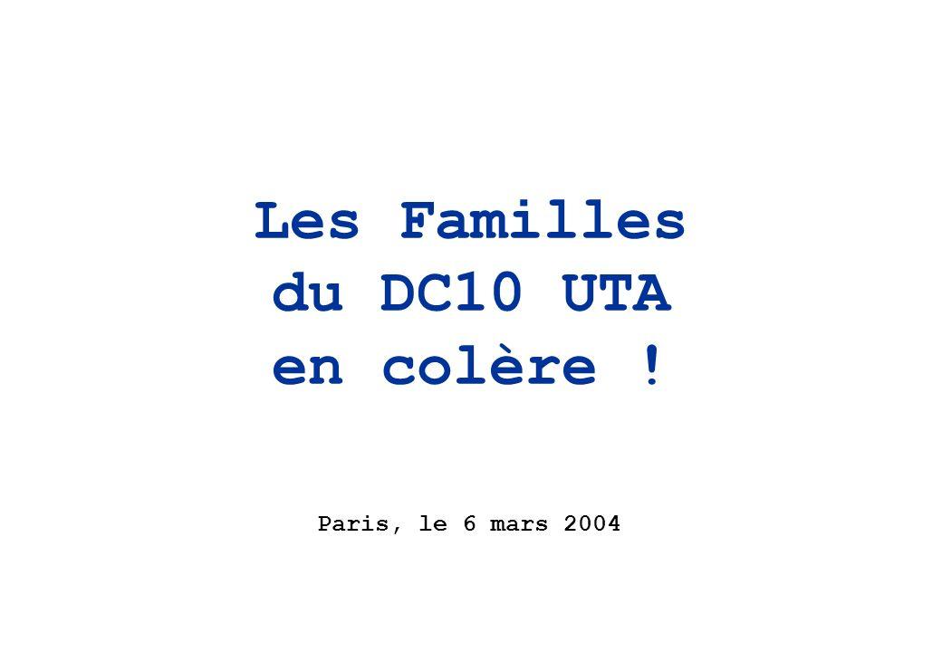 Les Familles du DC10 UTA en colère ! Paris, le 6 mars 2004