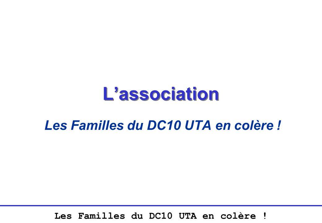 Les Familles du DC10 UTA en colère ! Lassociation Les Familles du DC10 UTA en colère !