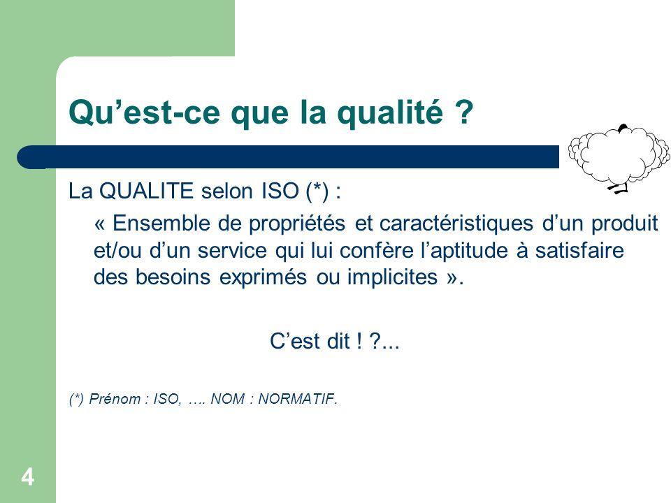 4 Quest-ce que la qualité .