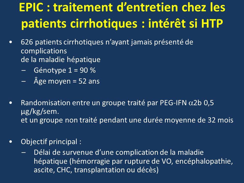 EPIC : traitement dentretien chez les patients cirrhotiques : intérêt si HTP 626 patients cirrhotiques nayant jamais présenté de complications de la m