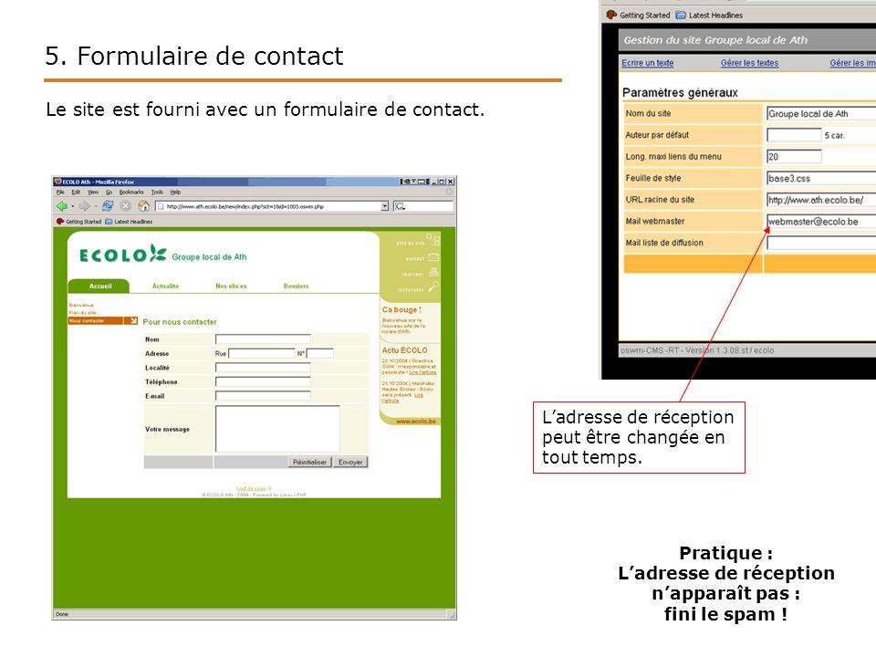 5. Formulaire de contact Le site est fourni avec un formulaire de contact.