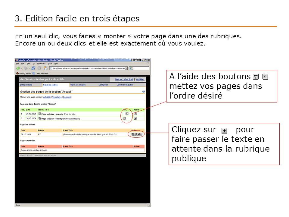 3.Edition facile en trois étapes Voilà, votre page est en ligne .