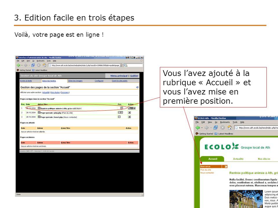 3. Edition facile en trois étapes Voilà, votre page est en ligne .