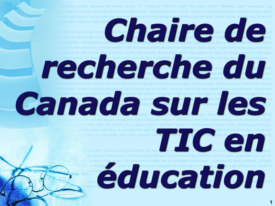2 Canada Research Chair on ICT in Education