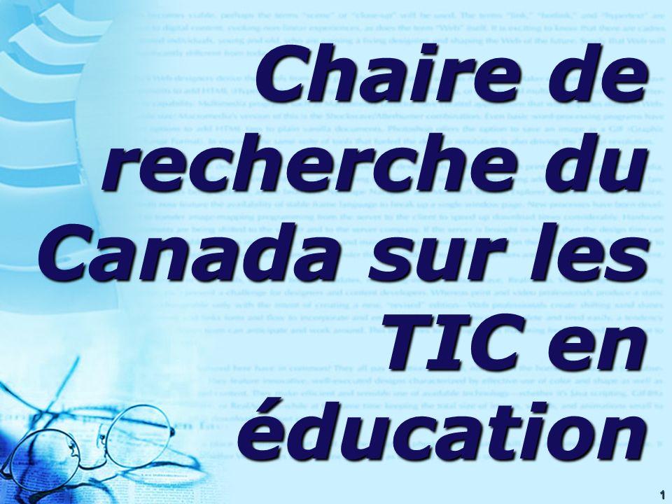 1 Chaire de recherche du Canada sur les TIC en éducation
