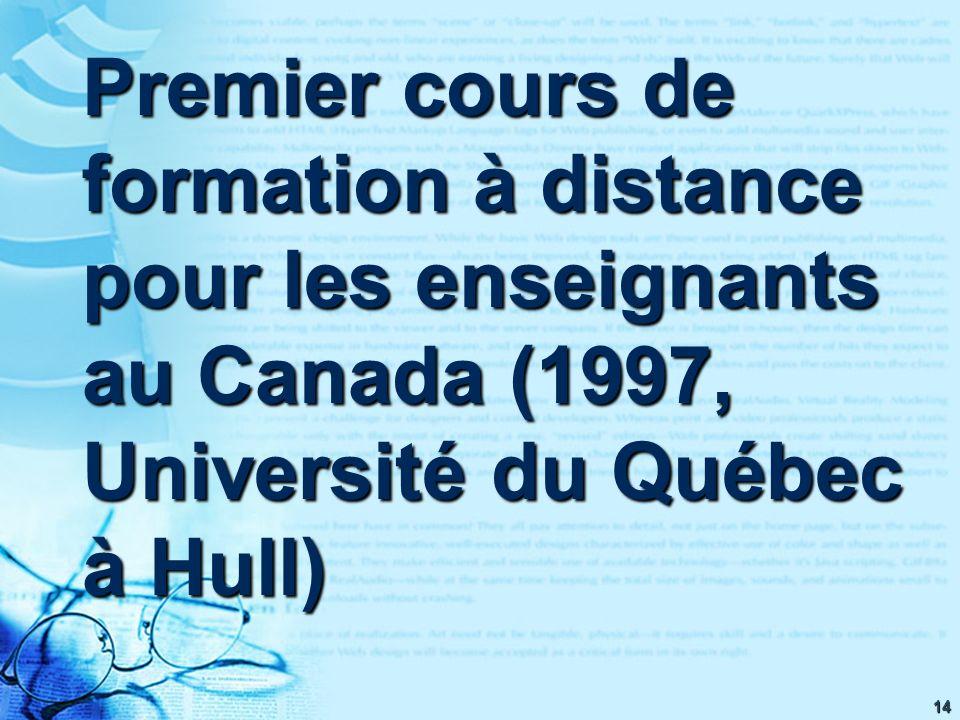 14 Premier cours de formation à distance pour les enseignants au Canada (1997, Université du Québec à Hull)
