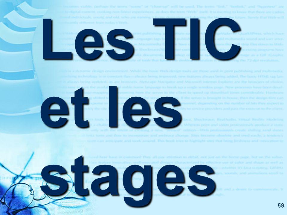 59 Les TIC et les stages