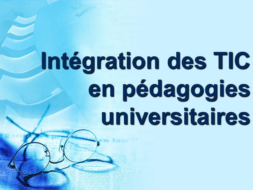 Intégration des TIC en pédagogies universitaires