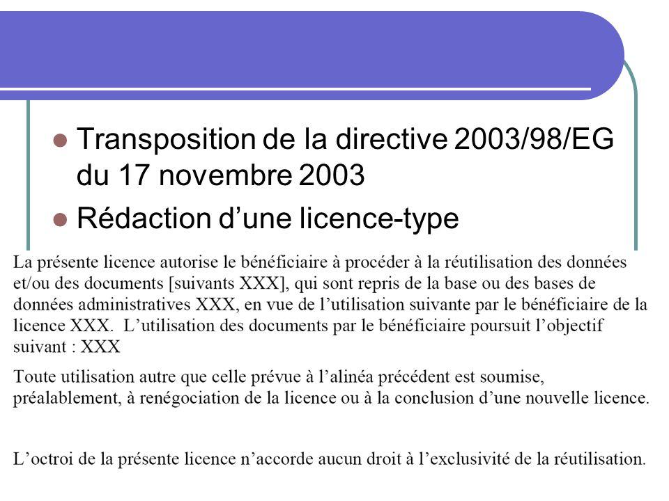 Transposition de la directive 2003/98/EG du 17 novembre 2003 Rédaction dune licence-type