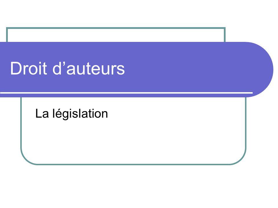Droit dauteurs La législation