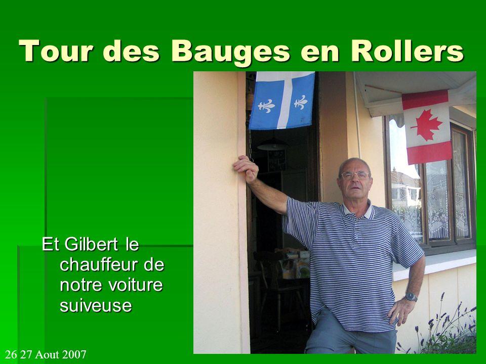 Tour des Bauges en Rollers Et Gilbert le chauffeur de notre voiture suiveuse 26 27 Aout 2007