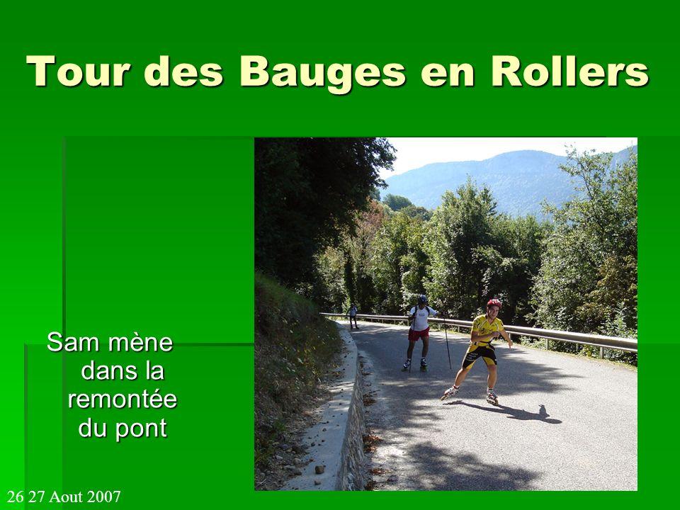 Tour des Bauges en Rollers Sam mène dans la remontée du pont 26 27 Aout 2007