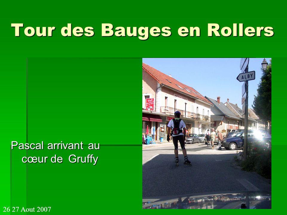 Tour des Bauges en Rollers Pascal arrivant au cœur de Gruffy 26 27 Aout 2007