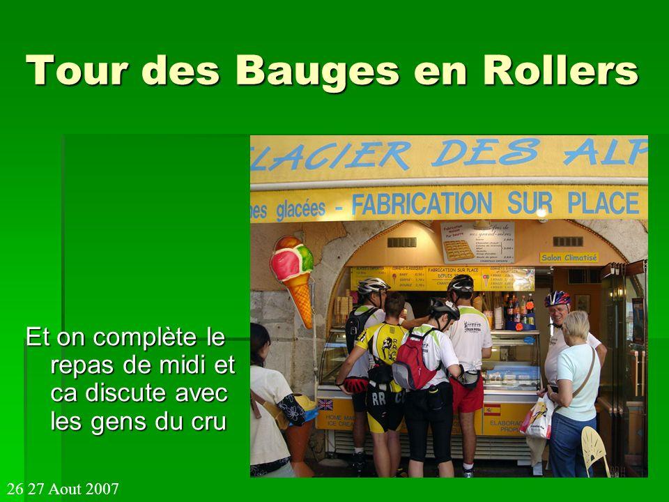 Tour des Bauges en Rollers Et on complète le repas de midi et ca discute avec les gens du cru 26 27 Aout 2007