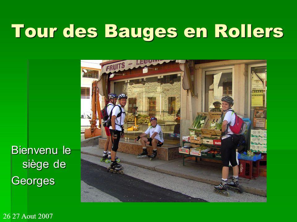 Tour des Bauges en Rollers Bienvenu le siège de Georges 26 27 Aout 2007