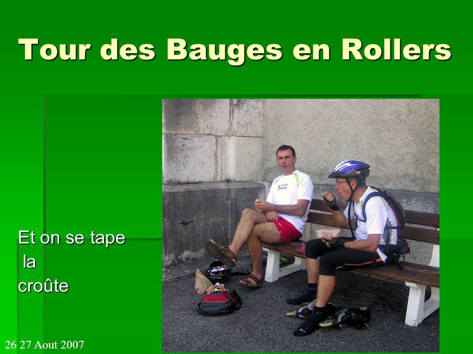 Tour des Bauges en Rollers Et on se tape la lacroûte 26 27 Aout 2007