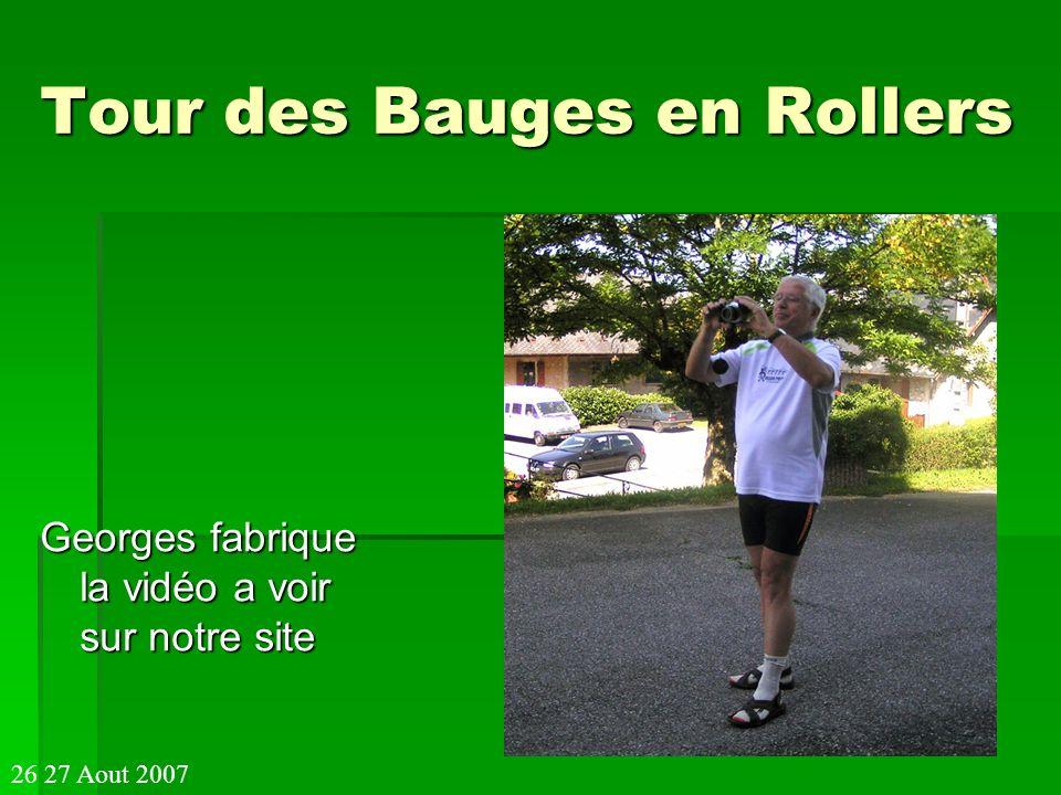 Tour des Bauges en Rollers Georges fabrique la vidéo a voir sur notre site 26 27 Aout 2007