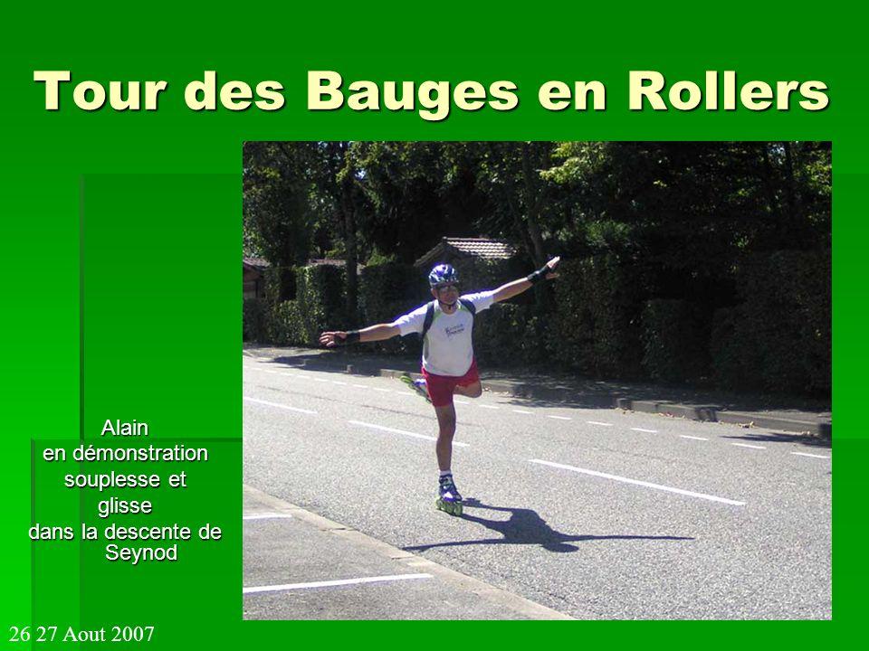 Tour des Bauges en Rollers Alain en démonstration souplesse et glisse dans la descente de Seynod 26 27 Aout 2007