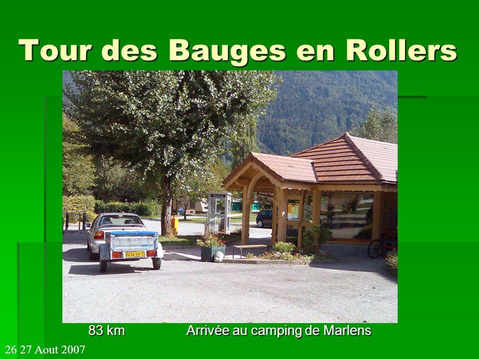 Tour des Bauges en Rollers 83 km Arrivée au camping de Marlens 26 27 Aout 2007